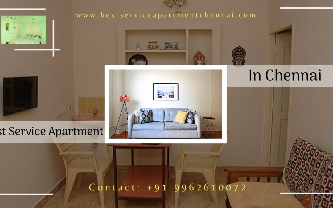 Why People Choose Best Service Apartment in Chennai Over Hotels